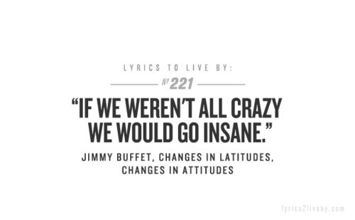 jimmy buffet Music + Lyrics Jimmy buffett lyrics, Lyrics to live by, Lyric quotes