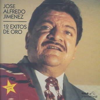 Jose Alfredo Jimenez - 12 Exitos De Oro
