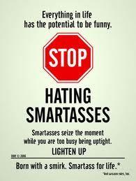 yeaaa smartasses