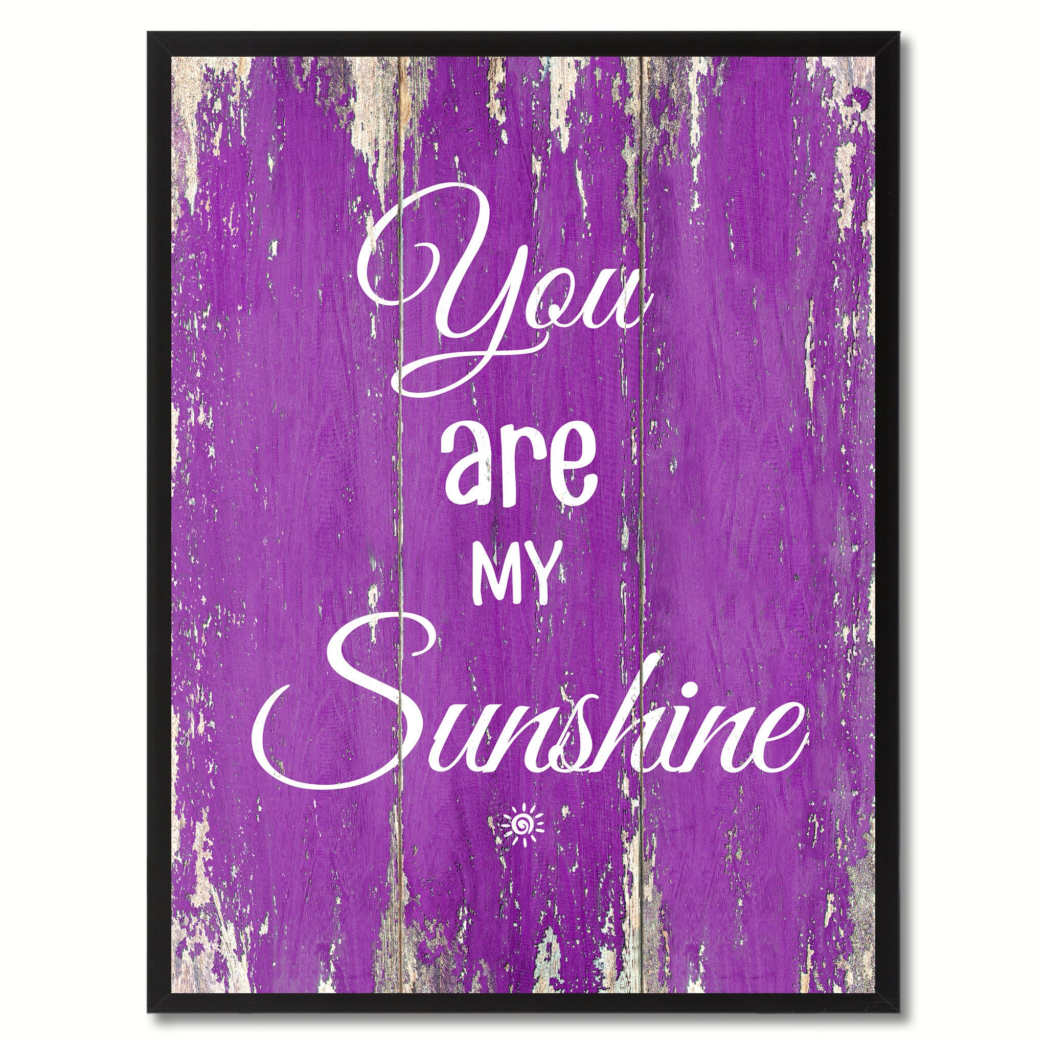You Are My Sunshine Happy Quote Saying Gift Ideas Home Dcor Wall