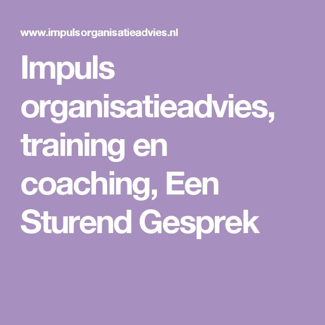 Impuls organisatieadvies, training en coaching, Een Sturend Gesprek