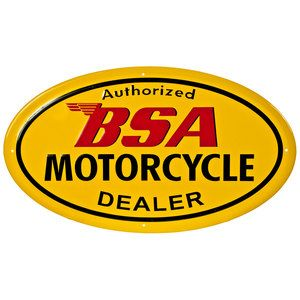 BSA,AUTHORIZED BSA MOTORCYCLE DEALER OVAL METAL SIGN.VINTAGE BSA MOTORCYCLES.
