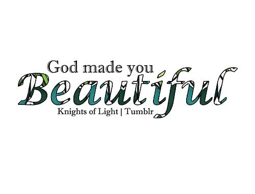 God Made You Beautiful Christian Inspiration Bible Verses