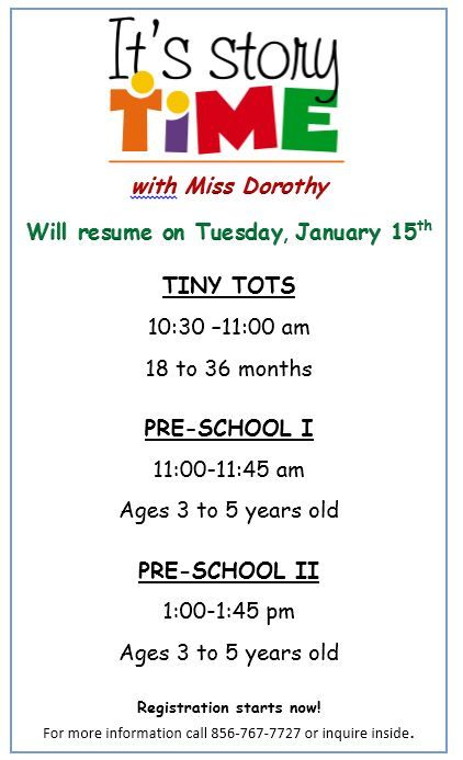 It\u0027s Story Time with Miss Dorothy resumes on Tuesday, January 15th - resume library