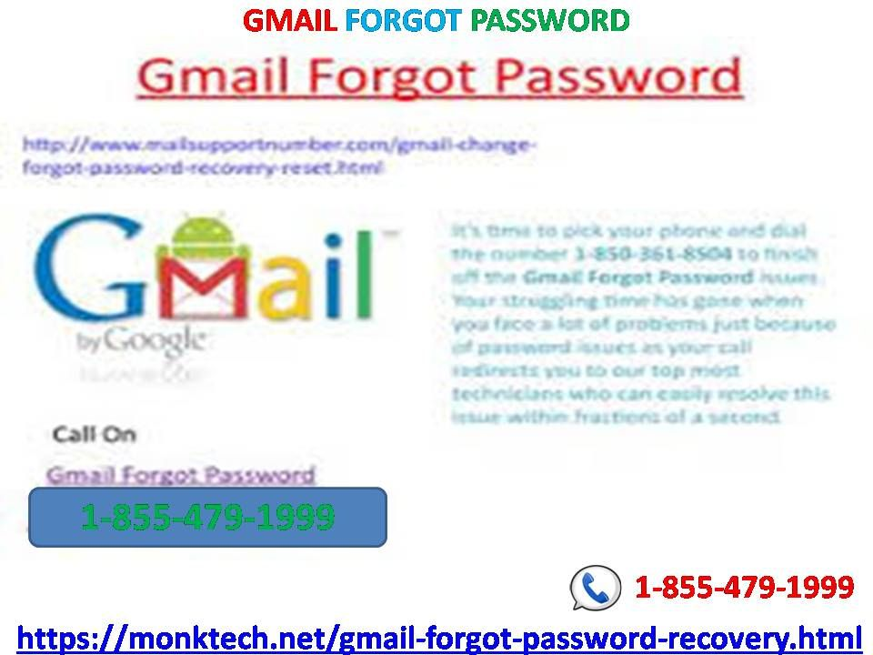 Get Benefitted From Us For Gmailforgotpassword Assistance 1 855