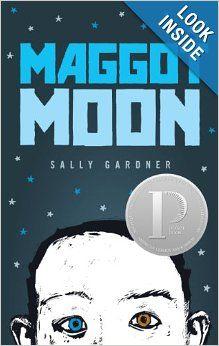 Maggot Moon: Sally Gardner, Julian Crouch