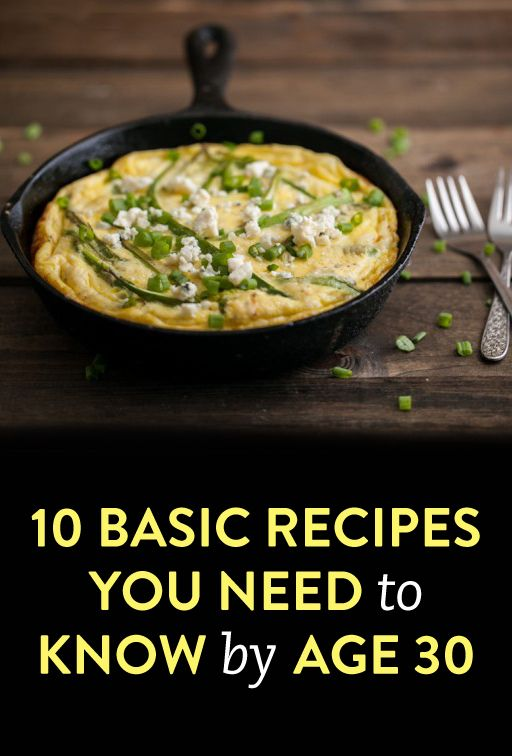 10 recipes you should know how to make by age 30