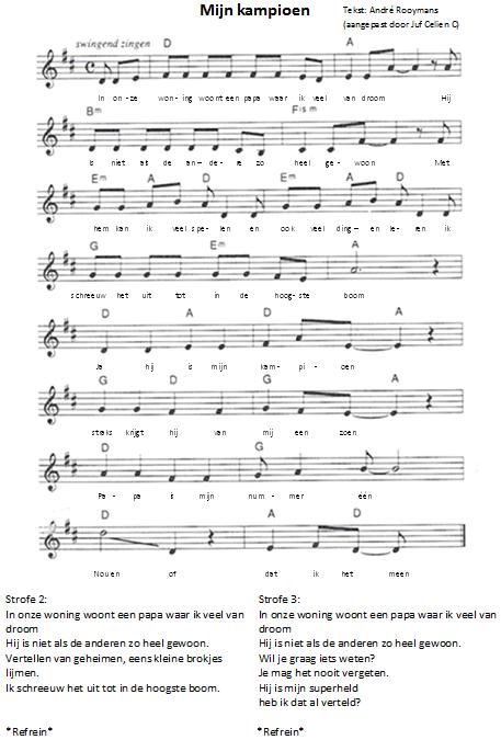 """Juf Celien: Een bestaand lied met als titel """"Droomboom"""" gemaakt door André Rooymans, Leo Aussems en Arie Keyzer, heb ik zelf aangepast met als titel """"Mijn kampioen"""" Dit lied hoort bij het vaderdagcadeau met de trofee + popupkaart"""
