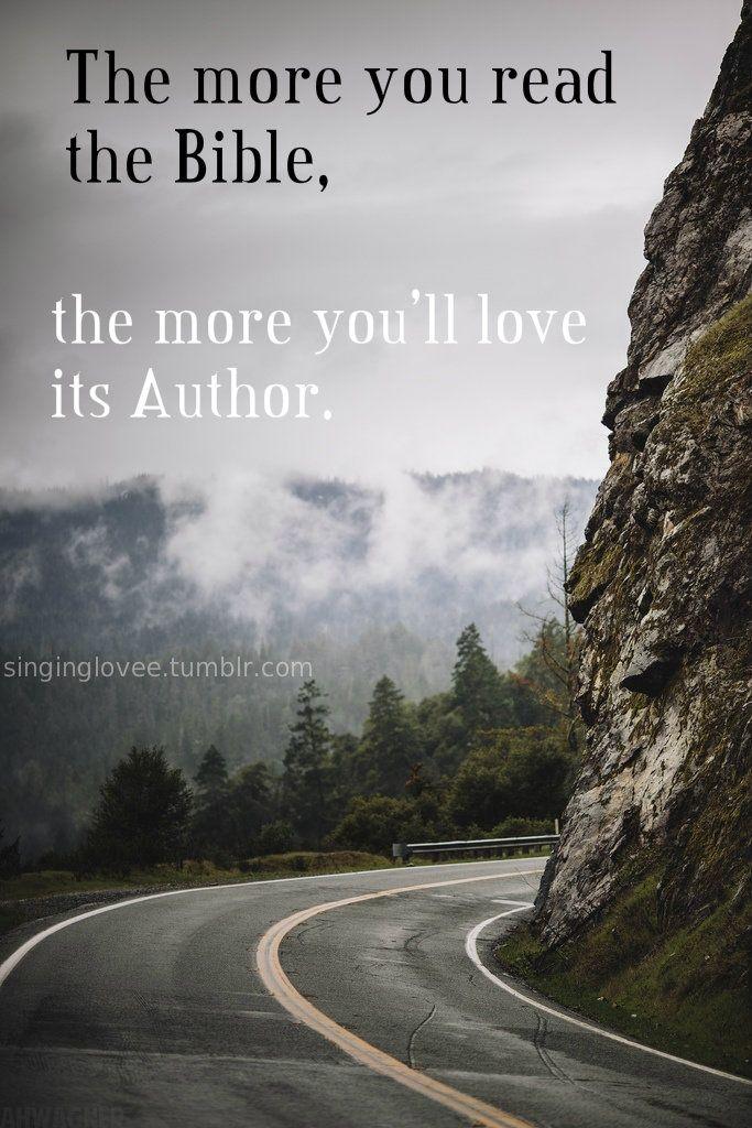 Entre más leas la Biblia, más amarás a su autor.