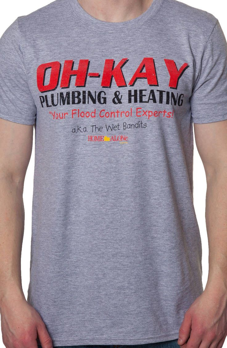 oh kay plumbing and heating shirt home alone mens t shirt new rh pinterest com