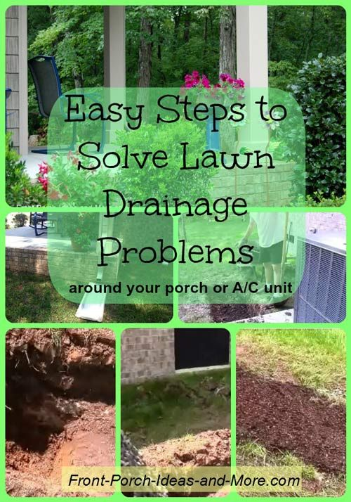 Easy steps to solve lawn drainage problems front porches for Drainage solutions for lawns