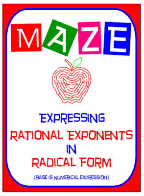 Maze - Expressing Rational Exponents in Radical Form from ...
