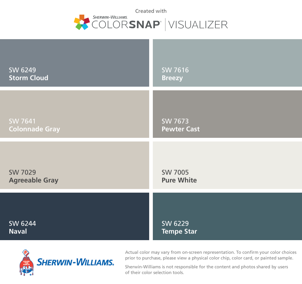 I found these colors with ColorSnap® Visualizer for iPhone by Sherwin-Williams: Storm Cloud (SW 6249), Colonnade Gray (SW 7641), Agreeable Gray (SW 7029), Naval (SW 6244), Breezy (SW 7616), Pewter Cast (SW 7673), Pure White (SW 7005), Tempe Star (SW 6229). #sherwinwilliamsagreeablegray