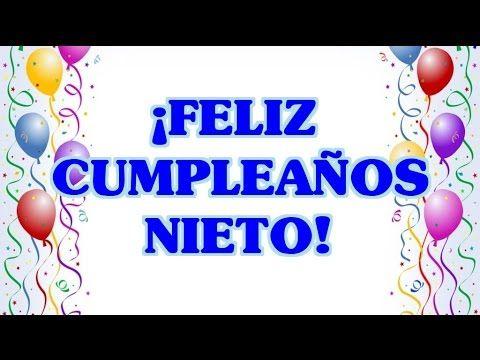 Feliz Cumpleaños A Mi Nieto Tarjetas Postales De Cumpleaños A Mi Nieto Happy Birthday Cards Birthday Poster Birthday Cards