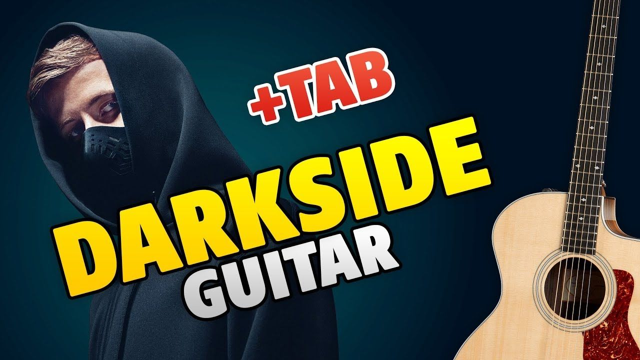 Alan Walker Darkside Fingerstyle Guitar Cover Easy Tabs For