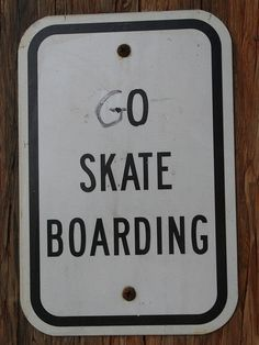 Modified Skateboarding Sign #lifestories