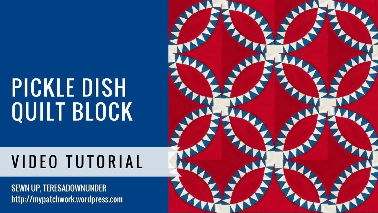 Pickle dish quilt block video tutorial Quilt blocks