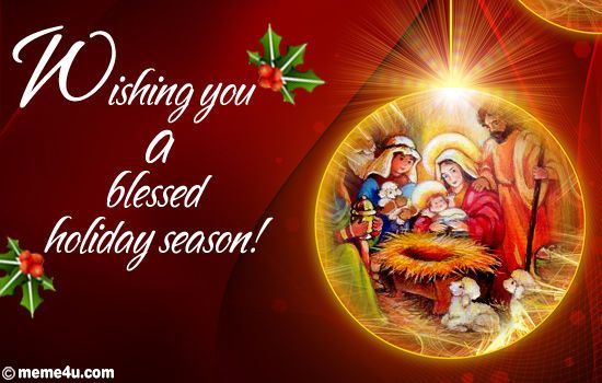 Wishing You A Blessed Holiday Season Christmas Christmas Quotes