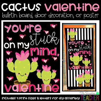 Stuck on My Mind Cactus Valentine's Day Bulletin Board, Door Decor, or Poster #valentinesdaybulletinboardideas