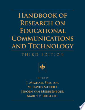 Download Handbook Of Research On Educational Communications And Technology Pdf Free Education Information And Communications Technology Technology
