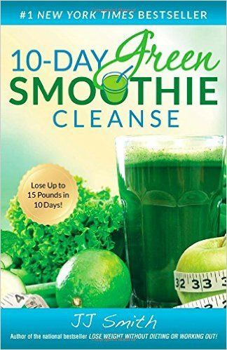 Download 10 day green smoothie cleanse by jj smith pdf ebook epub download 10 day green smoothie cleanse by jj smith pdf ebook epub mobi 10 day green smoothie cleanse pdf fandeluxe Image collections