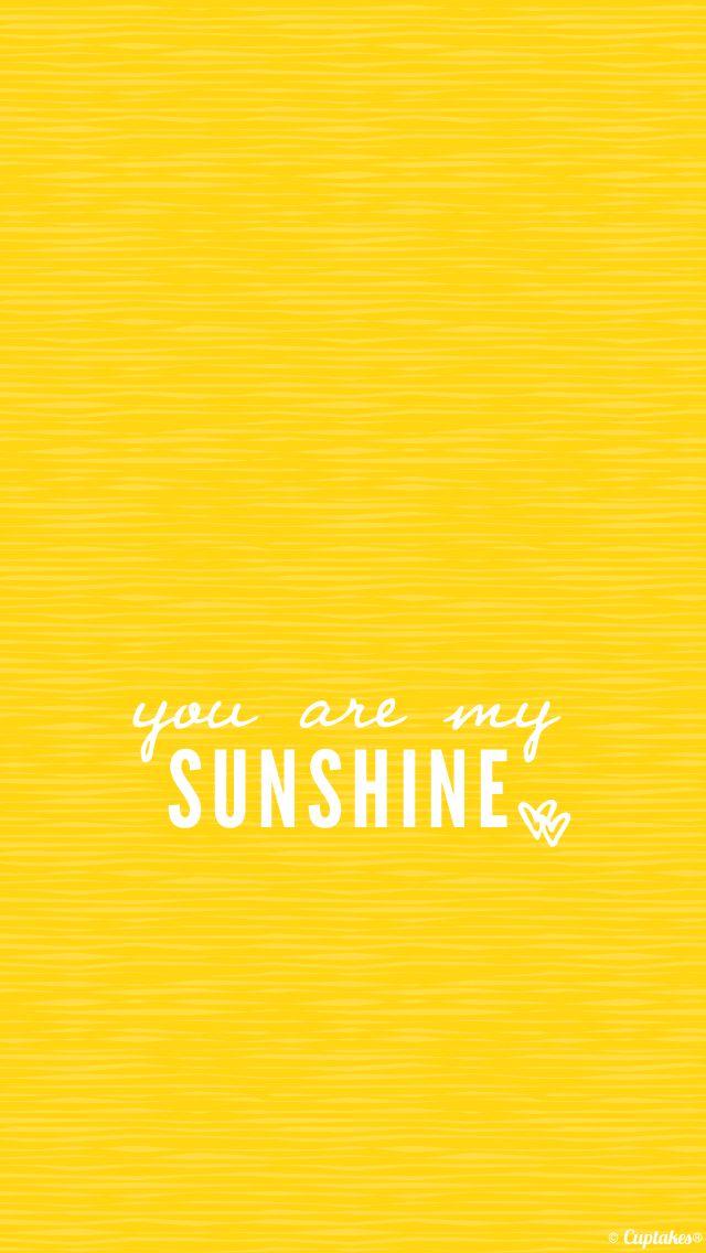 Wallpaper Gratis Super Carino Per Il Tuo Telefono Adorato Tante Altre Idee Cool Per Le Mamme Su Yellow Wallpaper Sunshine Wallpaper You Are My Sunshine
