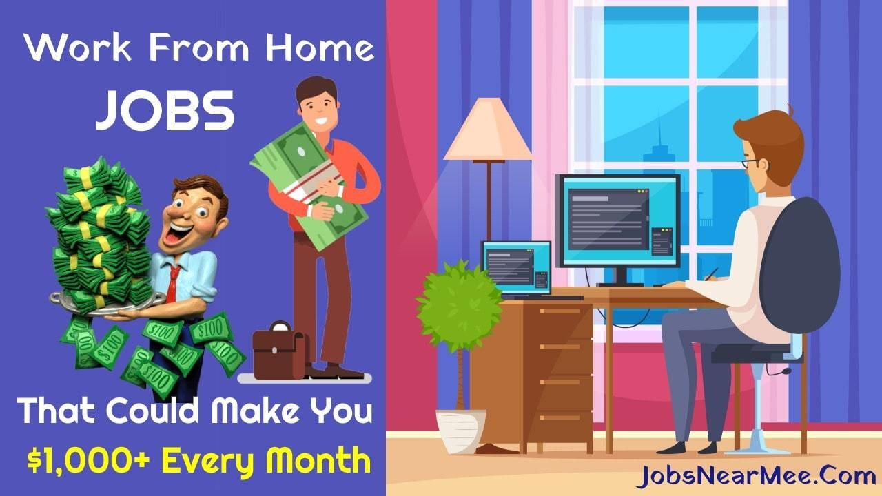 Work From Home Jobs That Could Make You 1,000+ Every