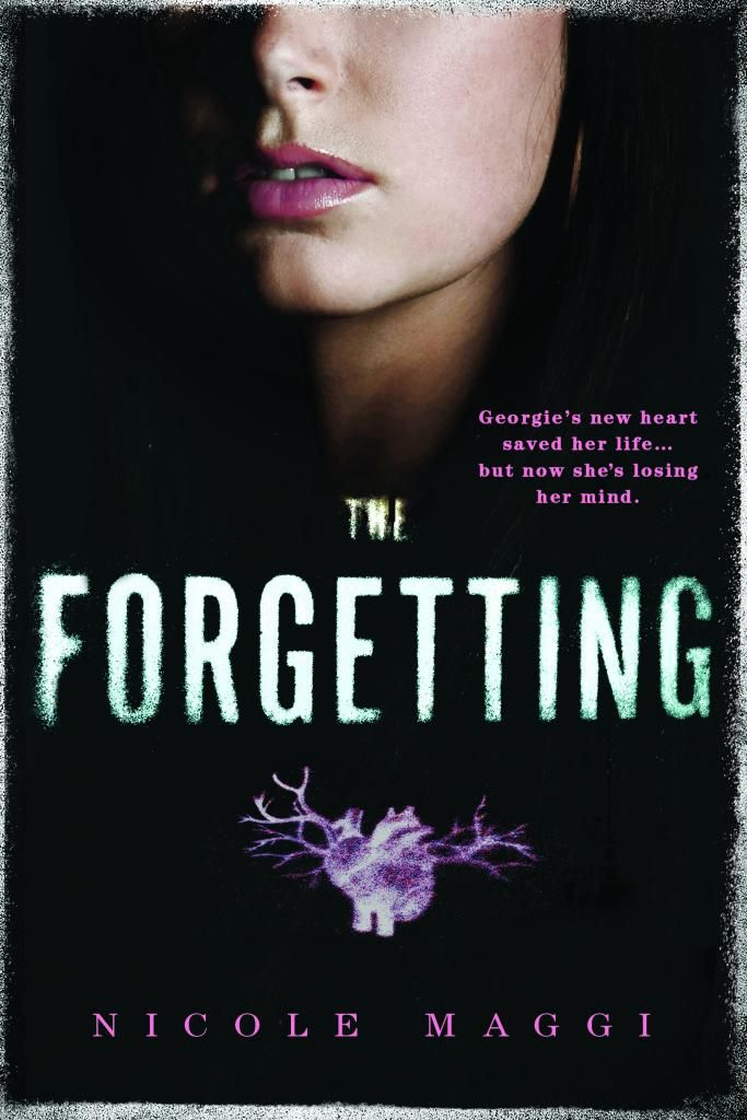 Literary Meanderings: Book Spotlight: THE FORGETTING by Nicole Maggi + Giveaway