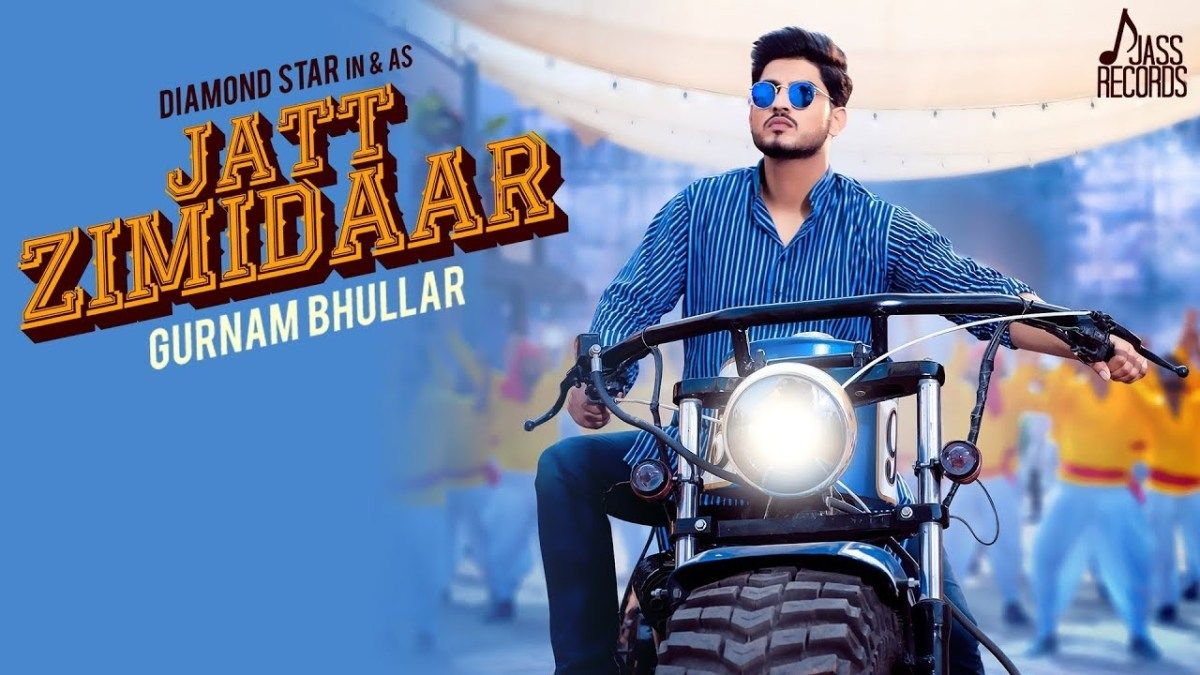 JATT ZIMIDAR LYRICS Gurnam Bhullar Songs, Songs 2017