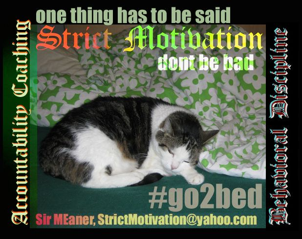 you will be successful faster, if you dont set your body up for disaster. so instead of beingbad, just timely #go2bed #StrictMotivation Strict Motivation offers help reaching your worthy life goal…