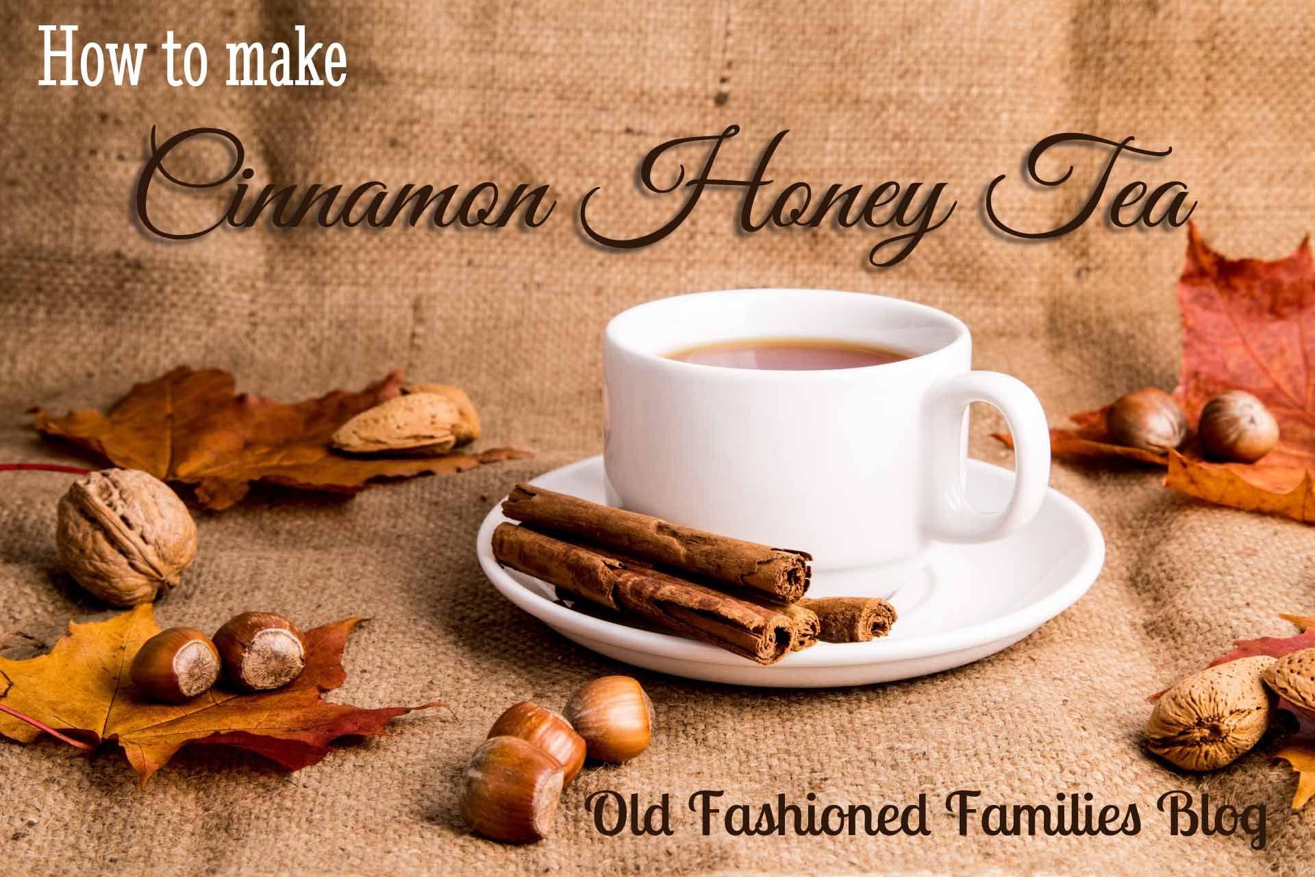 How To Make Cinnamon Honey Tea Honey And Cinnamon Honey Tea Honey Tea Recipe