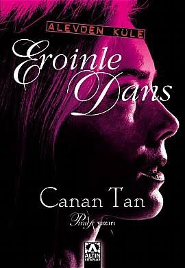 Canan Tan Eroinle Dans