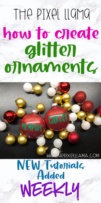 How To Create Diy Glitter Ornaments Glitter Ornaments Diy Glitter Ornaments How To Make Glitter Orn Glitter Ornaments Diy Glitter Ornaments Glitter Diy