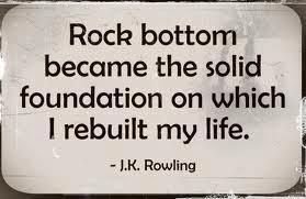Jk Rowling Rock Bottom Quote Women That Inspire Me Pinterest