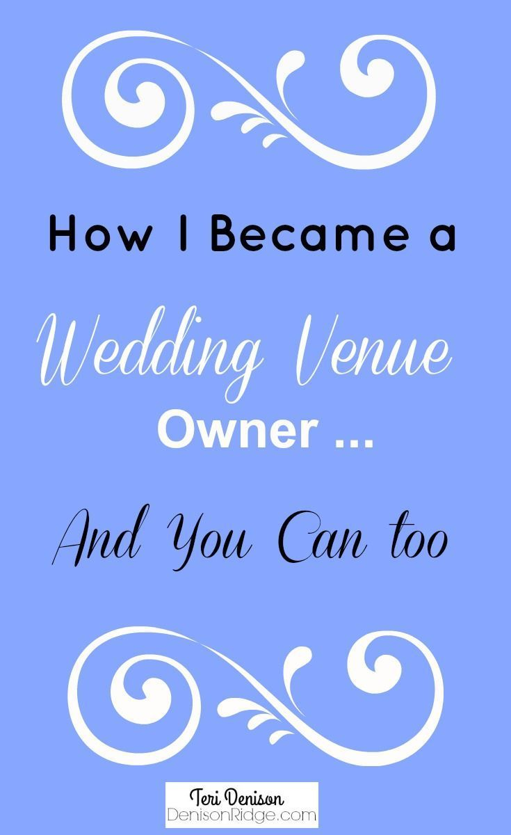 How To Start and Run a Wedding Venue - In Your Own ...