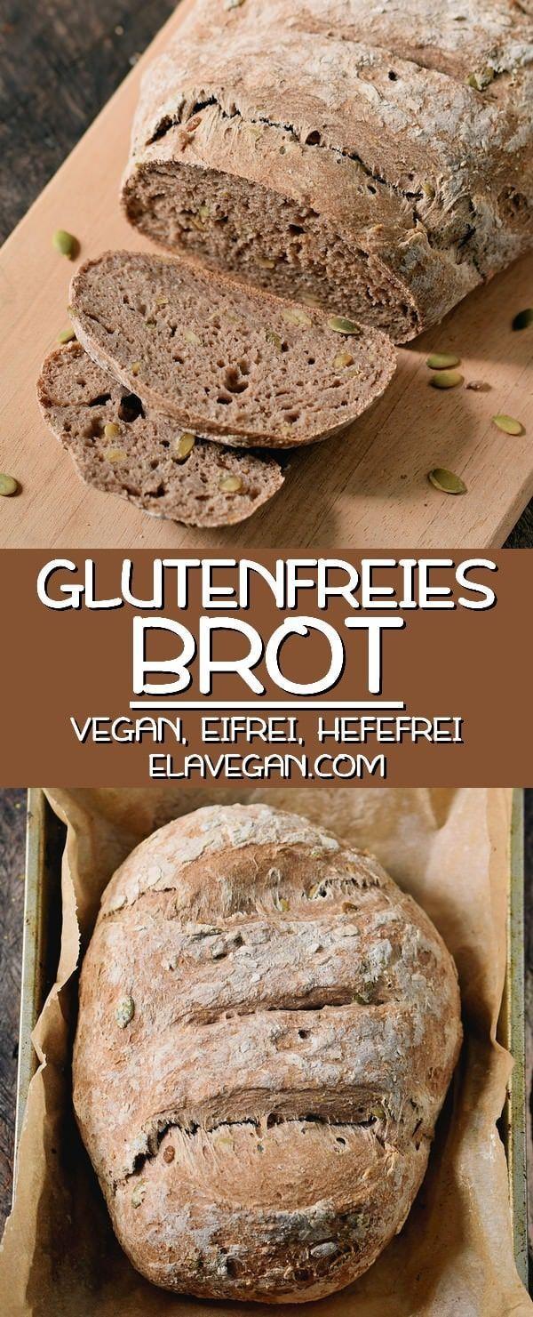 Glutenfreies Brot Rezept | ohne Hefe und Eier (vegan) - Elavegan