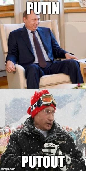 Putin Putout - Imgur | Funny pictures, Funny jokes, Putin