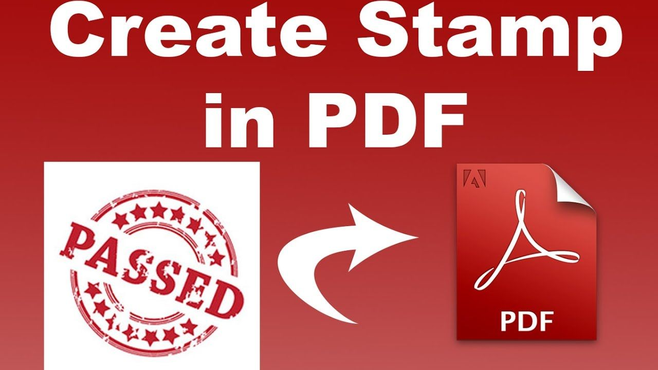 PDF Tutorial How To Make Stamp In Pdf By Using Adobe Acrobat Pro