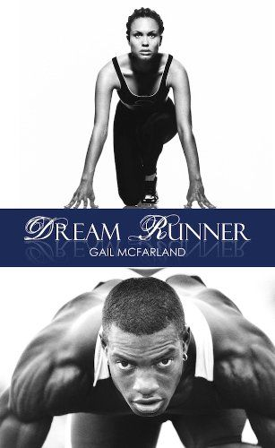Dream Runner (Indigo) by Gail McFarland http://www.amazon.com/dp/B008YJ1GIO/ref=cm_sw_r_pi_dp_9aSLvb14R70S1