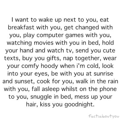 I Want To Wake Up Next To You Cute Texts My Future Boyfriend Quotes