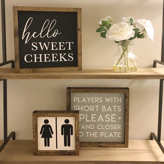 Hello Sweet Cheeks Sign