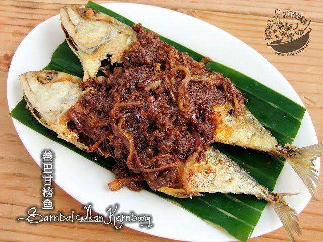 A taste of memories -- Echo's Kitchen: Sambal Ikan Kembung 叁巴甘榜鱼
