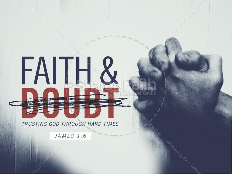 Faith and Doubt Religious PowerPoint | Sermon Graphics for