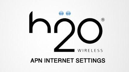 H2O Wireless APN Settings [2020]
