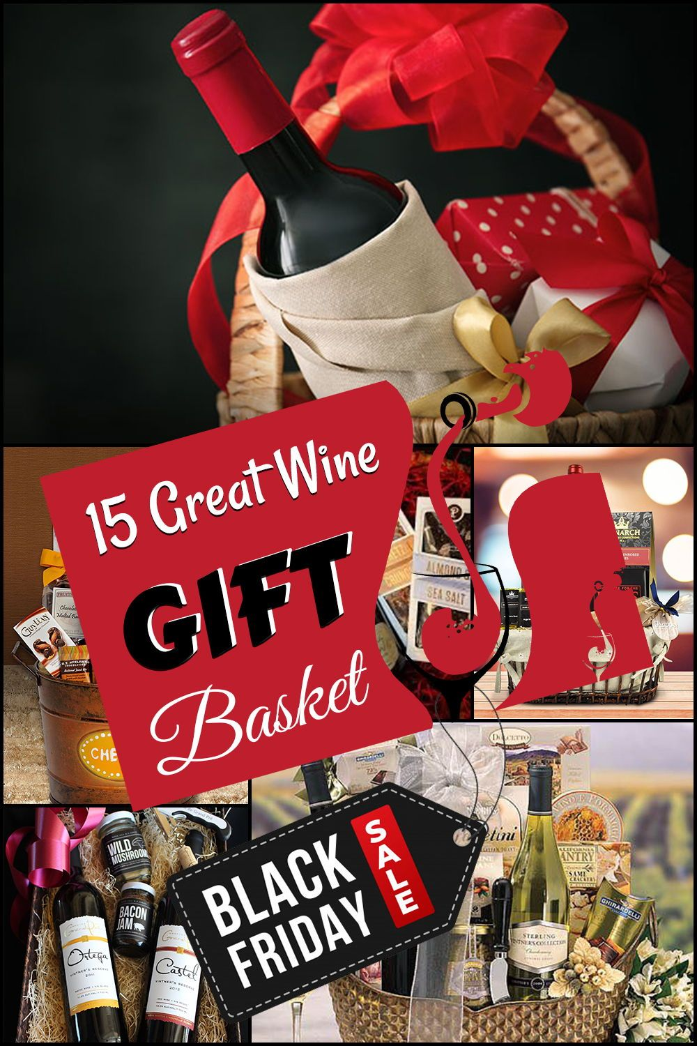 15 Great Wine Gift Basket Ideas In 2019 Grills Forever Wine Gift Baskets Wine Gifts Chocolate Gifts Basket