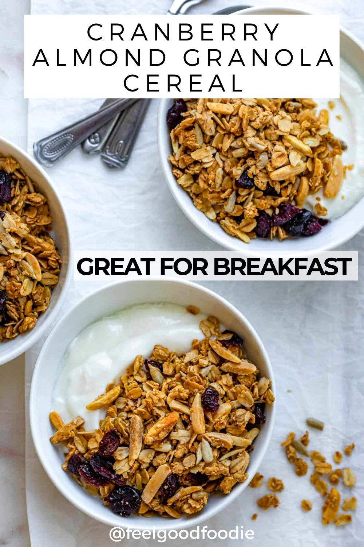 Homemade Cranberry Almond Granola Cereal Feelgoodfoodie Recipe In 2021 Almond Granola Cranberry Almond Healthy Recipes Easy Snacks