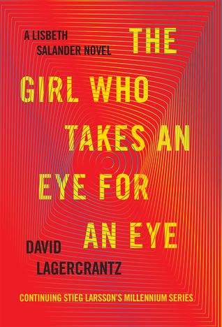 The Girl Who Takes An Eye For An Eye Millennium 5 New Books