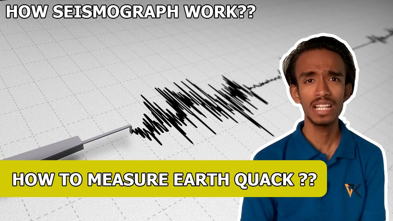 How to measure earth quack ? How Seismograph Work