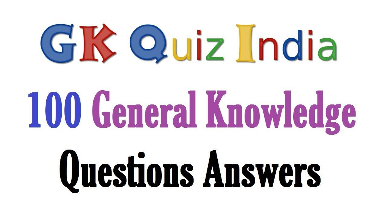 100 General Knowledge Questions Answers GK Quiz India | GK