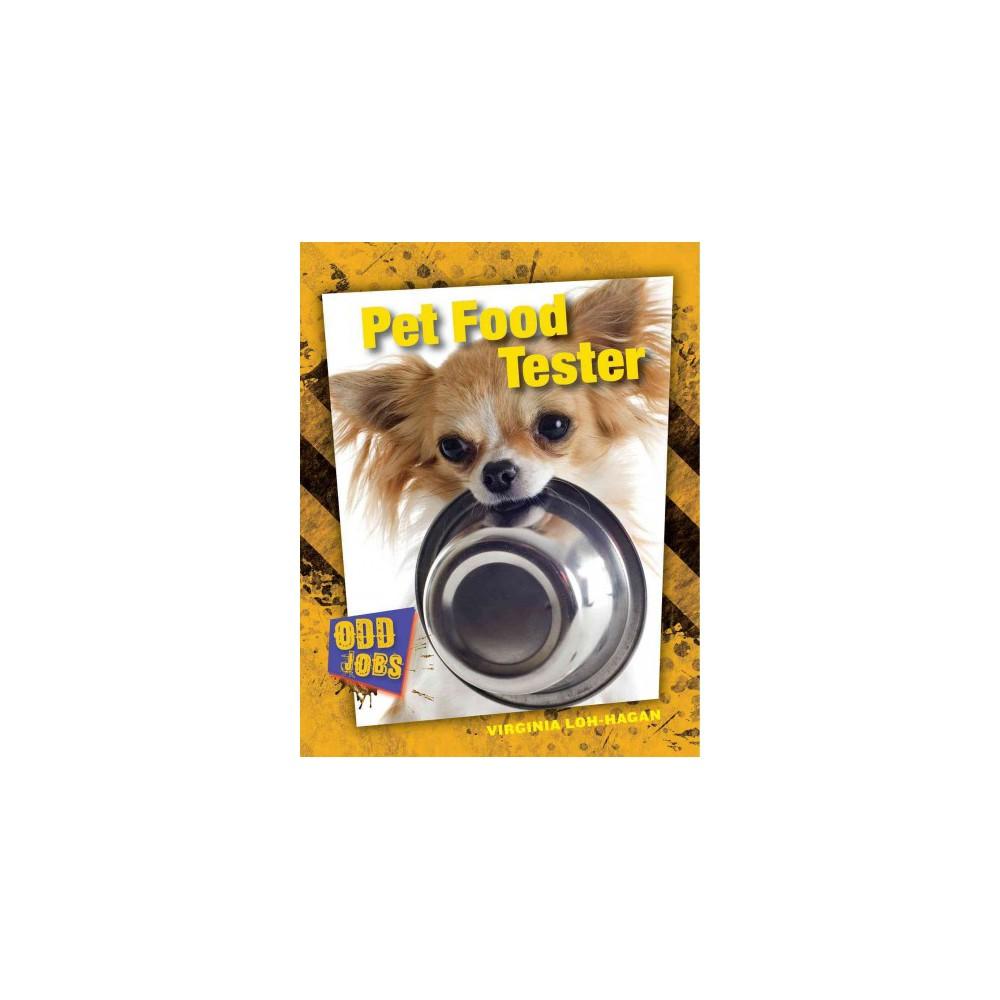 Pet Food Tester Library Virginia Loh Hagan Food Animals